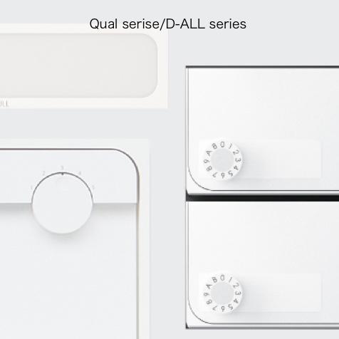 Qual serise/D-ALL series